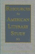 Resources for American Literary Study v. 32