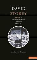 Storey Plays: v. 3 'Changing Room'; 'Cromwel'L; 'Life Class'