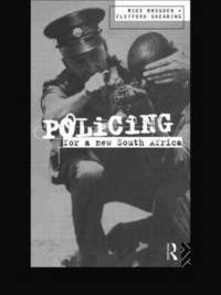 Policing for a New South Africa