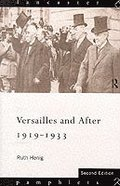 Versailles and after, 1919-1933 / Ruth Henig