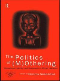 The Politics of (M)Othering