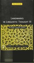 Landmarks in Linguistic Thought Volume III