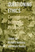 Questioning Ethics