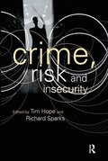 Crime, Risk and Insecurity