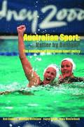 Australian Sport - Better by Design?