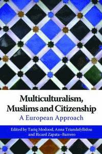 Multiculturalism, Muslims and Citizenship
