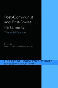 Post-Communist and Post-Soviet Parliaments