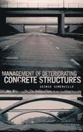Management of Deteriorating Concrete Structures