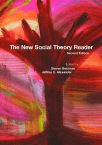 The New Social Theory Reader