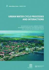 Integrated Urban Water Management: Humid Tropics: UNESCO-IHP (Urban Water Series--UNESCO-Ihp)