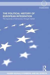 The Political History of European Integration
