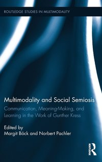 Multimodality and Social Semiosis