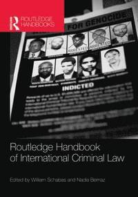 Routledge Handbook of International Criminal Law