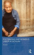 Footbinding and Women's Labor in Sichuan