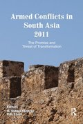 Armed Conflicts in South Asia 2011