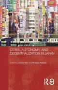 Cities, Autonomy, and Decentralization in Japan