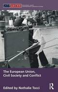 The European Union, Civil Society and Conflict
