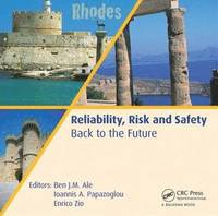 Reliability, Risk and Safety