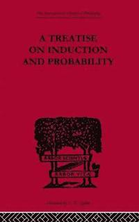 A Treatise on Induction and Probability
