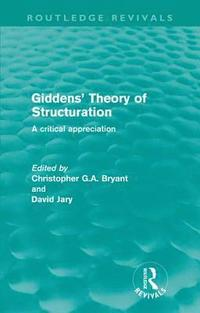 Giddens' Theory of Structuration