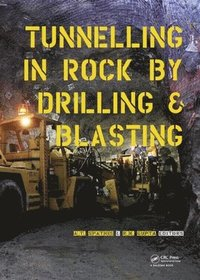 Tunneling in Rock by Drilling and Blasting