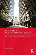 Business in Post-Communist Russia