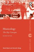 Musicology: The Key Concepts