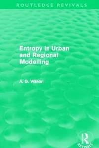 Entropy in Urban and Regional Modelling
