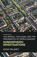 The Spatial, the Legal and the Pragmatics of World-Making