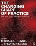 The Changing Shape of Practice