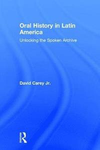 Oral History in Latin America