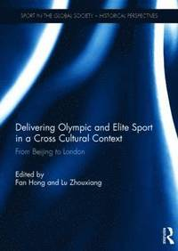 Delivering Olympic and Elite Sport in a Cross Cultural Context