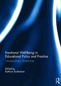 Emotional Well-Being in Educational Policy and Practice
