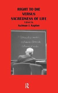 Right to Die Versus Sacredness of Life