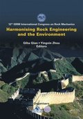 Harmonising Rock Engineering and the Environment