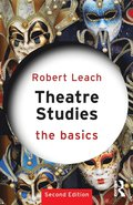 Theatre Studies: The Basics