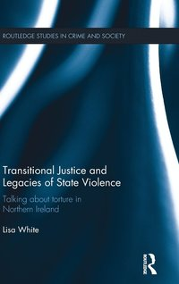 Transitional Justice and Legacies of State Violence