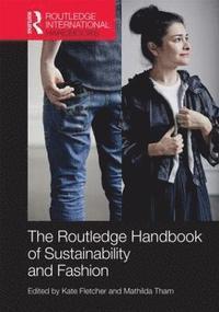 Sustainable Fashion And Textiles Kate Fletcher Haftad 9780415644563 Bokus