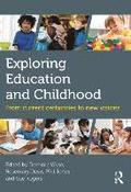 Exploring Education and Childhood