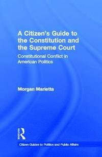 A Citizen's Guide to the Constitution and the Supreme Court