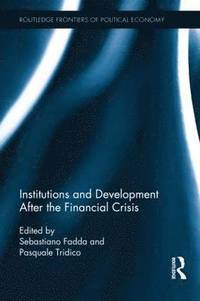 Institutions and Development After the Financial Crisis