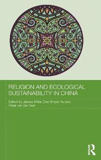 Religion and Ecological Sustainability in China