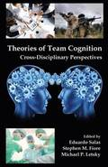 Theories of Team Cognition