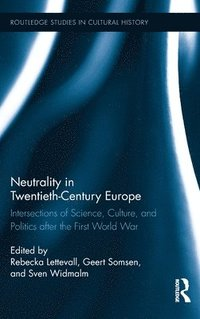 Neutrality in Twentieth-Century Europe