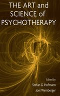 The Art and Science of Psychotherapy