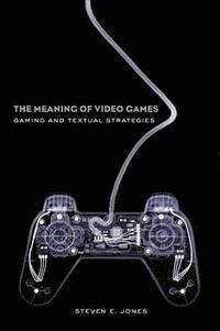 The Meaning of Video Games