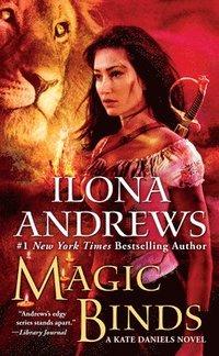 Magic binds / Ilona Andrews.