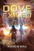 Dove Exiled: Dove Chronicles (Book 2)