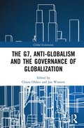 G7, Anti-Globalism and the Governance of Globalization