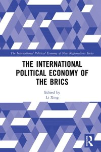International Political Economy of the BRICS